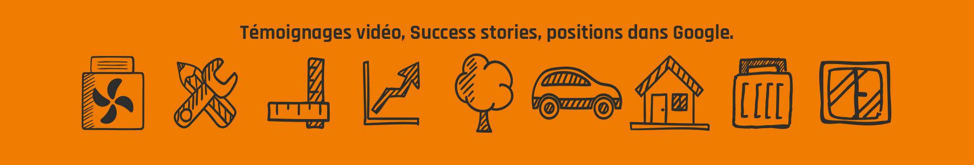 Témoignages vidéo, Success stories, positions dans Google