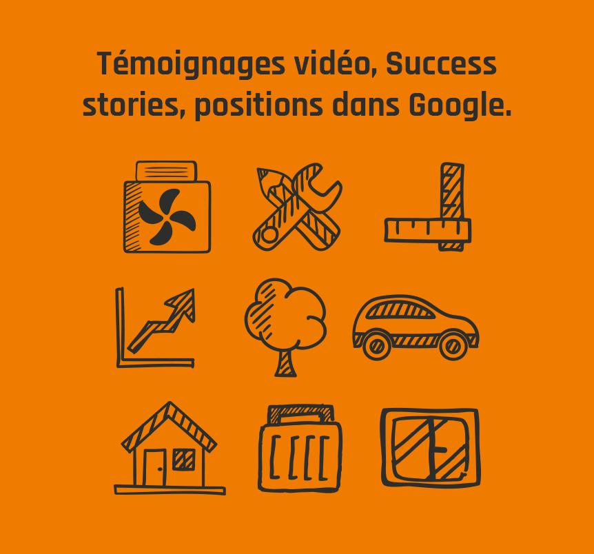 Témoignages vidéo, Success stories, positions dans Google.