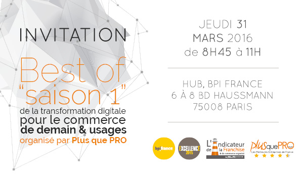 Best of saison 1 de la transformation digitale pour le commerce de demain & usages