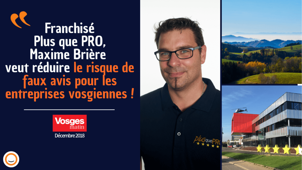 Maxime franchisé Plus que PRO Vosges