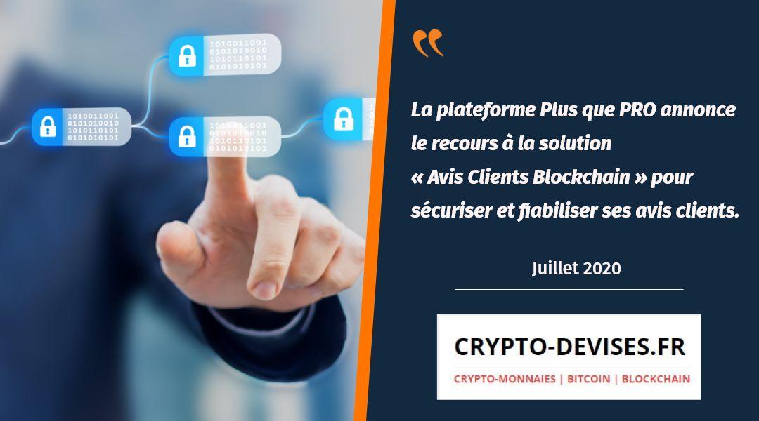Crypto Devises parle d'Avis Clients Blockchain